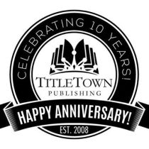 Titletown Publishing 10 yrs